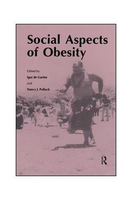 Abbildung von De Garine | Social Aspects of Obesity | 1. Auflage | 2017 | beck-shop.de