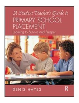 Abbildung von Hayes   A Student Teacher's Guide to Primary School Placement   1. Auflage   2017   beck-shop.de