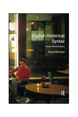 Abbildung von Denison | English Historical Syntax | 1. Auflage | 2017 | beck-shop.de