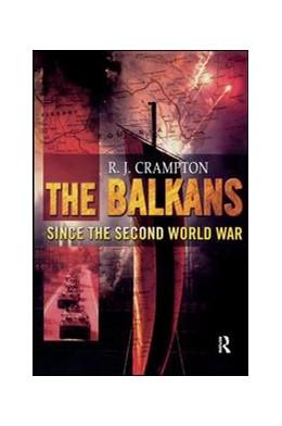 Abbildung von Crampton | The Balkans Since the Second World War | 1. Auflage | 2017 | beck-shop.de