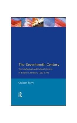 Abbildung von Parry | The Seventeenth Century | 1. Auflage | 2017 | beck-shop.de