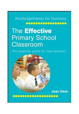 Abbildung von Dean   The Effective Primary School Classroom   1. Auflage   2016   beck-shop.de