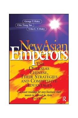 Abbildung von Haley / Tan | New Asian Emperors | 1. Auflage | 2017 | beck-shop.de