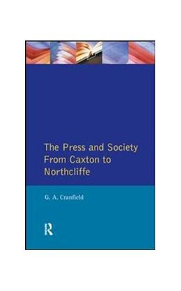 Abbildung von Cranfield | The Press and Society | 1. Auflage | 2016 | beck-shop.de