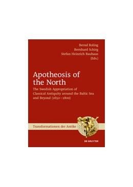Abbildung von Roling / Schirg   Apotheosis of the North   1. Auflage   2017   beck-shop.de