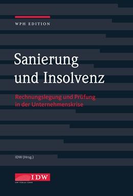 Abbildung von Institut der Wirtschaftsprüfer   Sanierung und Insolvenz mit Online-Ausgabe   1. Auflage   2017   beck-shop.de