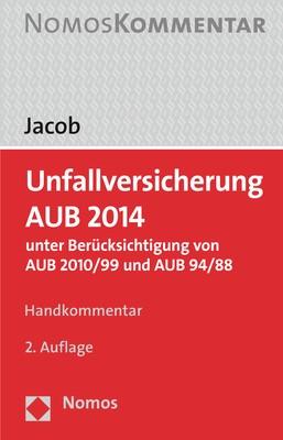 Unfallversicherung AUB 2014 | Jacob | 2. Auflage, 2017 | Buch (Cover)