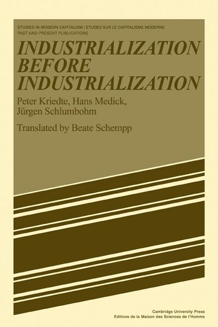 Abbildung von Kriedte / Medick / Schlumbohm | Industiarlization before Industiarlization | 1982