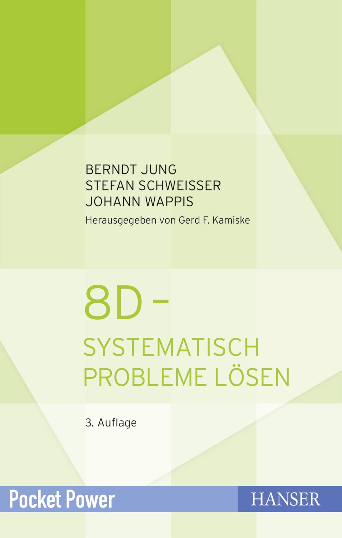 8D - Systematisch Probleme lösen | Jung / Schweißer / Wappis | 3. Auflage, 2017 | Buch (Cover)