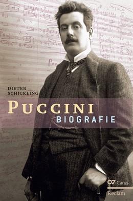 Abbildung von Schickling | Puccini | 3., durchgesehene Auflage | 2017 | Biografie