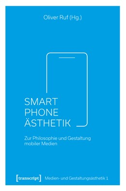 Abbildung von Ruf | Smartphone-Ästhetik | 1. Auflage | 2018 | beck-shop.de