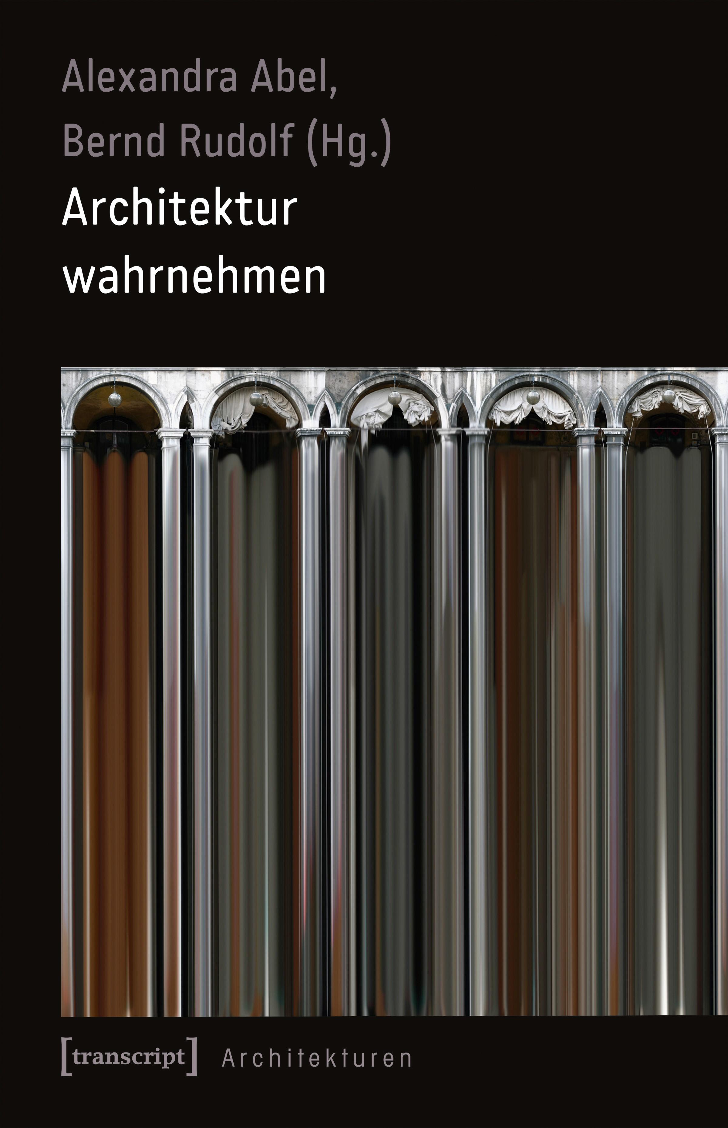 Architektur wahrnehmen   Abel / Rudolf, 2017   Buch (Cover)