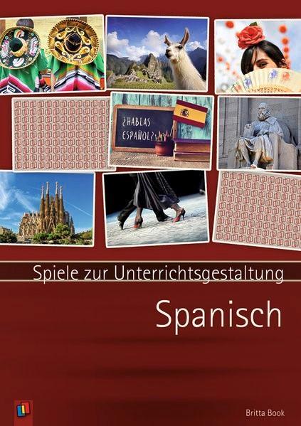 Spiele zur Unterrichtsgestaltung - Spanisch   Book, 2017   Buch (Cover)