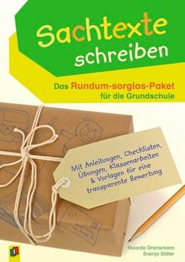 Abbildung von Dransmann / Sölter | Sachtexte schreiben - Das Rundum-sorglos-Paket für die Grundschule | 2017 | Mit Anleitungen, Checklisten, ...