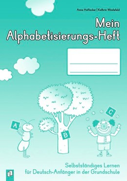 Abbildung von Hoffacker / Wüstefeld | Mein Alphabetisierungs-Heft | 2017 | Selbstständiges Lernen für Deu...