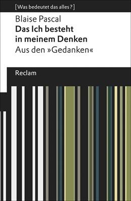Abbildung von Pascal / Wetz | Das Ich besteht in meinem Denken | 1. Auflage | 2017 | beck-shop.de
