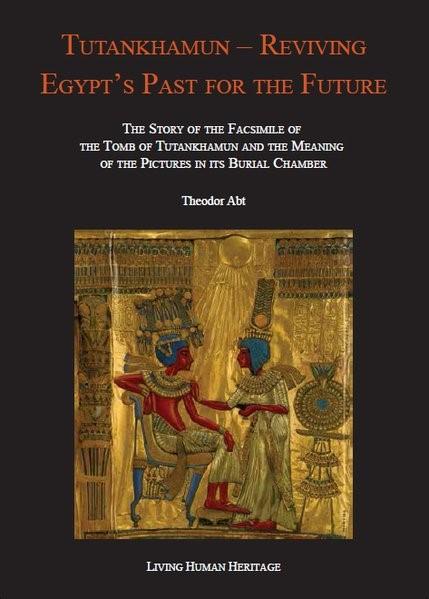 Abbildung von Abt | Tutankhamun - Reviving Egypt's Past for the Future. | 2016