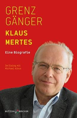 Abbildung von Mertes / Albus | Grenzgänger | 1. Auflage | 2017 | beck-shop.de