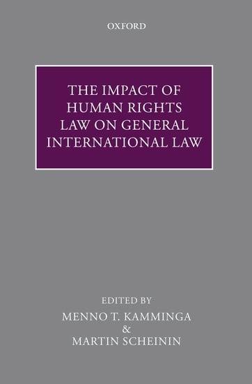 Abbildung von Kamminga / Scheinin | The Impact of Human Rights Law on General International Law | 2009