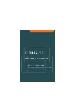 Abbildung von Koselleck   Futures Past     On the Semantics of Historical...