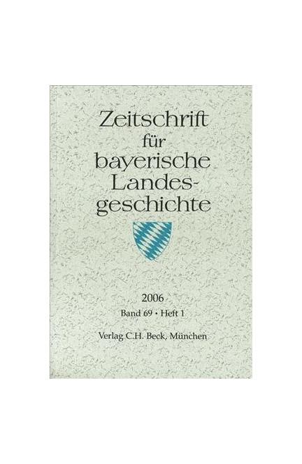 Cover: , Zeitschrift für bayerische Landesgeschichte Band 69 Heft 1/2006