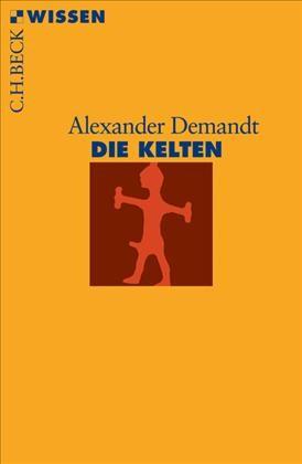 Die Kelten | Demandt, Alexander | 8., durchgesehene Auflage | Buch (Cover)