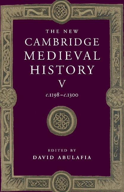 Abbildung von Abulafia | The New Cambridge Medieval History: Volume 5, c.1198–c.1300 | 1999