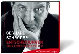 Abbildung von Schröder | Entscheidungen | 2006 | Mein Leben in der Politik
