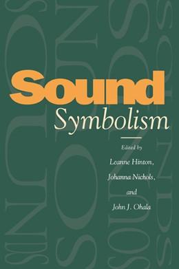 Abbildung von Hinton / Nichols / Ohala | Sound Symbolism | 2006