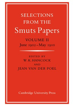 Abbildung von Hancock / Poel | Selections from the Smuts Papers: Volume 2, June 1902-May 1910 | 2007