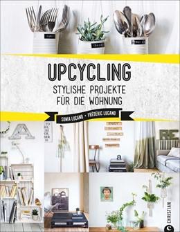 Abbildung von Lucano | Upcycling | 1. Auflage | 2020 | beck-shop.de
