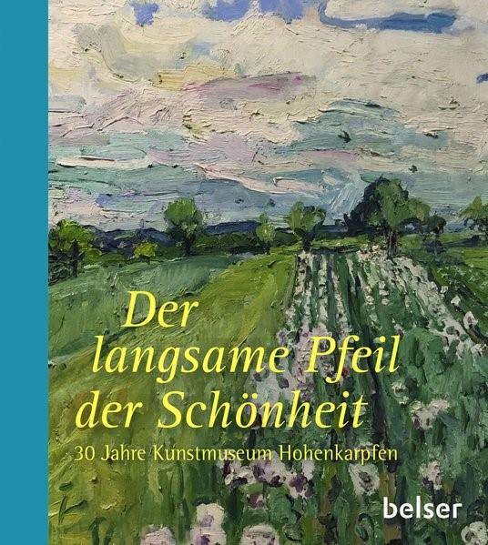 Der langsame Pfeil der Schönheit   Borchardt, 2017   Buch (Cover)