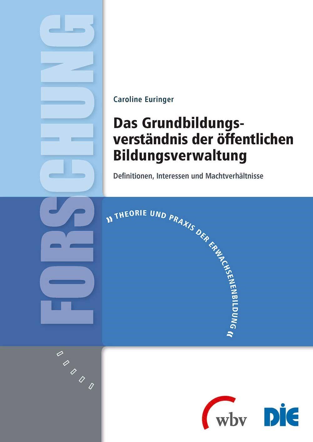 Das Grundbildungsverständnis der öffentlichen Bildungsverwaltung   Duncker-Euringer, 2016   Buch (Cover)