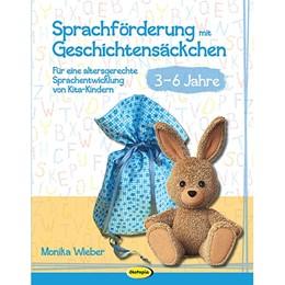 Abbildung von Wieber   Sprachförderung mit Geschichtensäckchen (3-6)   2017   Für eine altersgerechte Sprach...