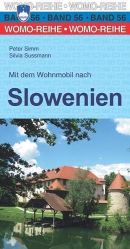 Abbildung von Simm / Sussmann | Mit dem Wohnmobil nach Slowenien | 5. Auflage | 2017 | beck-shop.de