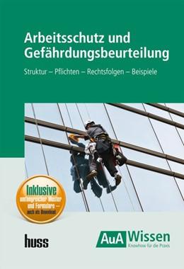 Abbildung von Diepold / Stelzer | Arbeitsschutz und Gefährdungsbeurteilung | 1. Auflage | 2017 | Struktur - Pflichten - Rechtsf...