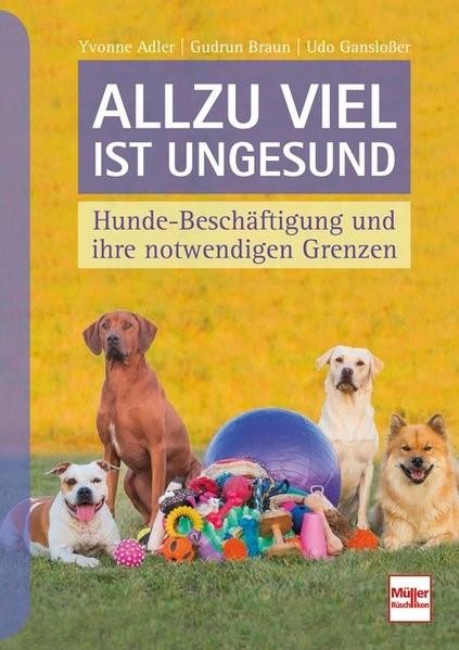 Allzu viel ist ungesund | Adler / Braun / Gansloßer, 2017 | Buch (Cover)