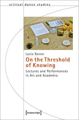 Abbildung von Rainer | On the Threshold of Knowing | 1. Auflage | 2017 | beck-shop.de