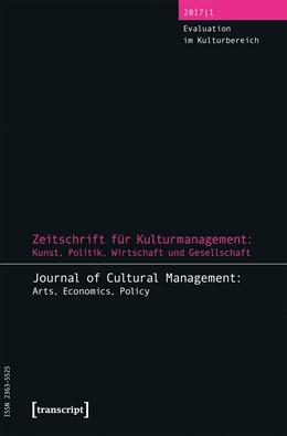 Abbildung von Höhne / Tröndle   Zeitschrift für Kulturmanagement: Kunst, Politik, Wirtschaft und Gesellschaft   1. Auflage   2017   beck-shop.de