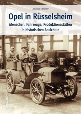 Abbildung von Kroemer | Opel in Rüsselsheim | 1. Auflage | 2017 | beck-shop.de