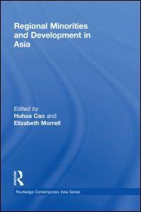Abbildung von Cao / Morrell | Regional Minorities and Development in Asia | 2009