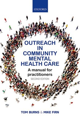 Abbildung von Burns / Firn | Outreach in Community Mental Health Care | 2017 | A Manual for Practitioners