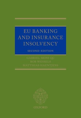 Abbildung von Moss QC / Wessels / Haentjens | EU Banking and Insurance Insolvency | 2017