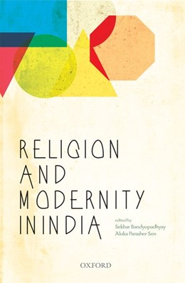 Abbildung von Bandyopadhyay / Parasher Sen | Religion and Modernity in India | 2017