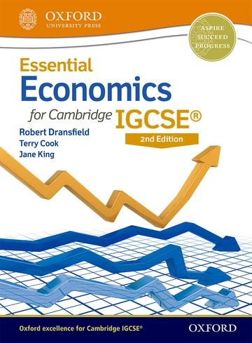 Abbildung von Dransfield / Cook / King | Essential Economics for Cambridge IGCSE® Student Book | 2016
