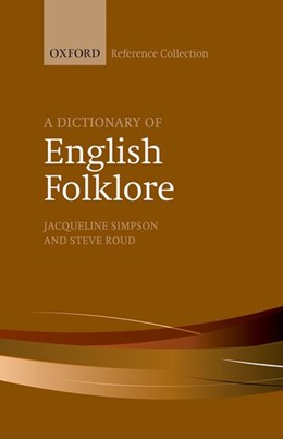 Abbildung von Simpson / Roud | A Dictionary of English Folklore | 2016
