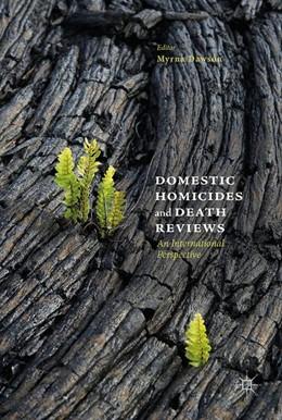 Abbildung von Dawson | Domestic Homicides and Death Reviews | 1. Auflage | 2017 | beck-shop.de