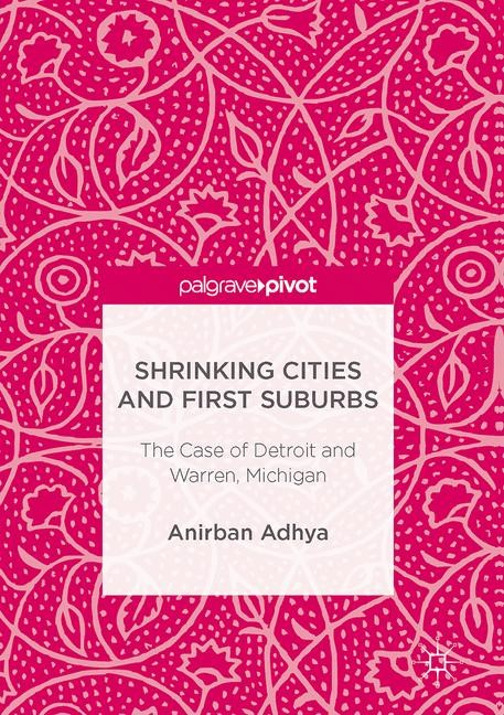 Shrinking Cities and First Suburbs | Adhya | 1st ed. 2017, 2017 | Buch (Cover)