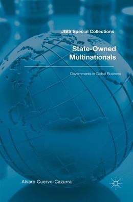 Abbildung von Cuervo-Cazurra | State-Owned Multinationals | 1. Auflage | 2017 | beck-shop.de