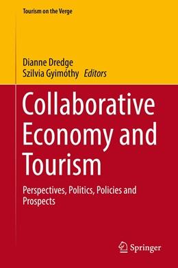 Abbildung von Dredge / Gyimóthy   Collaborative Economy and Tourism   1st ed. 2017   2017   Perspectives, Politics, Polici...